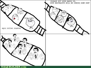 Everyone's a Badass on a Roller Coaster
