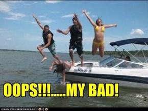 OOPS!!!.....MY BAD!