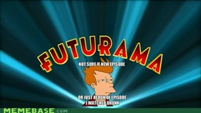 Futurama is back and they know about us!