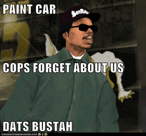 PAINT CAR COPS FORGET ABOUT US DATS BUSTAH