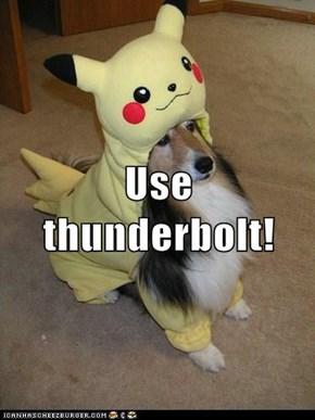 Use thunderbolt!