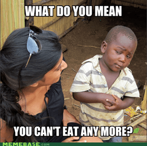 Skeptical 3rd World Kid -  How Can You NOT be Hungry?