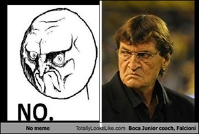 No Meme Totally Looks Like Boca Junior Coach, Falcioni