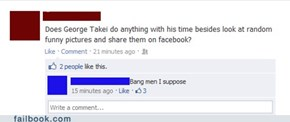 Failbook: George Takei Wins the Greatest Life Award