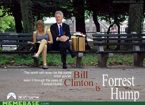 Forrest Hump Starring Bill Clinton