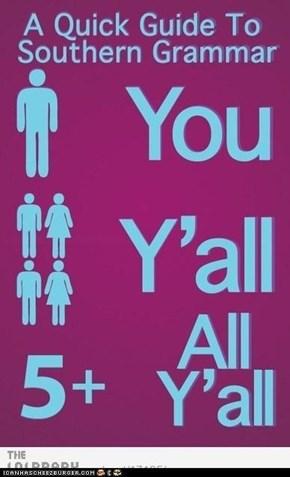 Southern Grammar Lesson