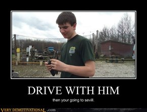 DRIVE WITH HIM