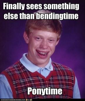 Finally sees something else than bendingtime