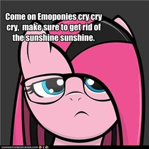 Go cry Pinkie Pie!
