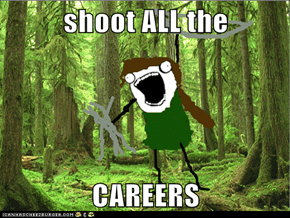 shoot ALL the  CAREERS