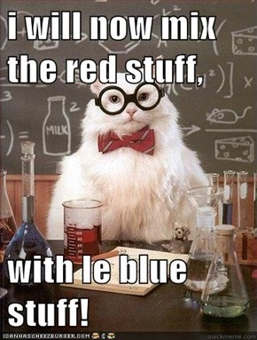 i will now mix the red stuff,  with le blue stuff!