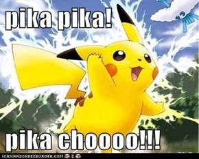 pika pika!  pika choooo!!!