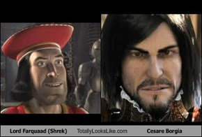 Lord Farquaad (Shrek) Totally Looks Like Cesare Borgia