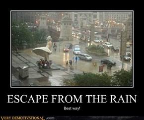 ESCAPE FROM THE RAIN