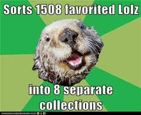 OCD Otter: Each With Their Own Category