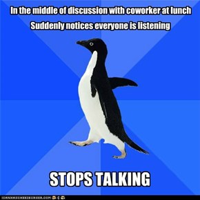 Socially awkward lunchtime