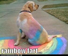 rainbow fart...
