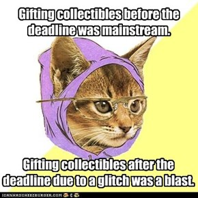 Gifting collectibles before the deadline was mainstream.