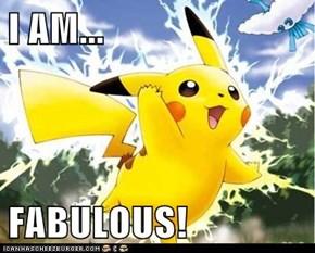 I AM...  FABULOUS!