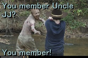 You member Uncle JJ?  You member!
