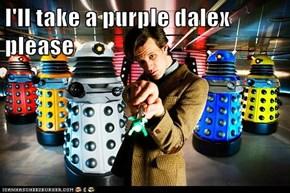 I'll take a purple dalex please