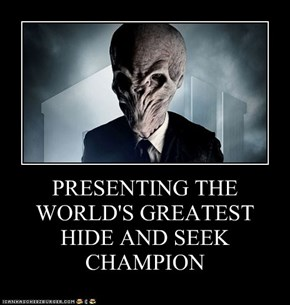 PRESENTING THE WORLD'S GREATEST HIDE AND SEEK CHAMPION