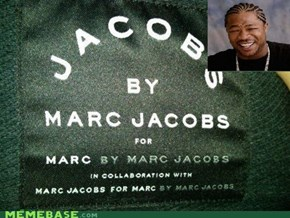 Yo Dawg, I herd you like mac jacobs.
