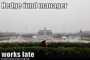 Hedge fund manager  works late