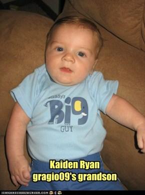 Kaiden Ryan gragio09's grandson