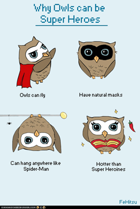 Why Owls Can Be Superheroes
