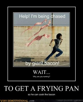 TO GET A FRYING PAN