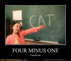 FOUR MINUS ONE