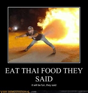EAT THAI FOOD THEY SAID