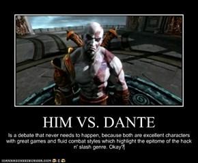 HIM VS. DANTE