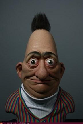 Bert IRL