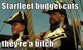 Starfleet budget cuts   they're a bitch