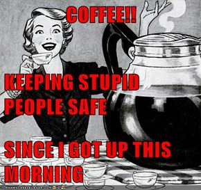Just Drink it and Shut Up!