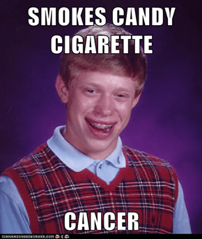 SMOKES CANDY CIGARETTE  CANCER