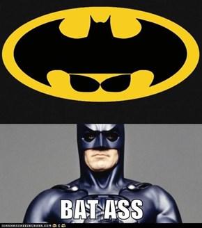 BAT ASS