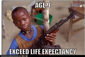 AGE 9  EXCEED LIFE EXPECTANCY