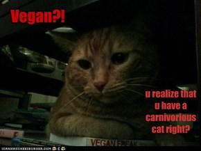 Vegan?!