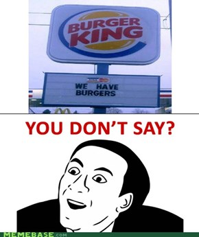 Burger king thinks that people are dumb.