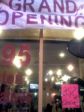 Grand Opening Closing Sale!