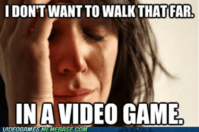 First World Gamer Problems