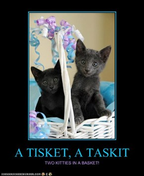 A TISKET, A TASKIT