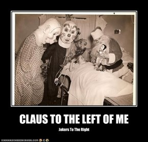 CLAUS TO THE LEFT OF ME