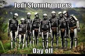 Jedi Stormtroopers  Day off