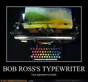 BOB ROSS'S TYPEWRITER