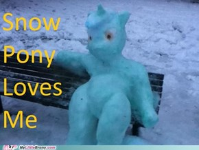 Snow pony loves me but Bonbon