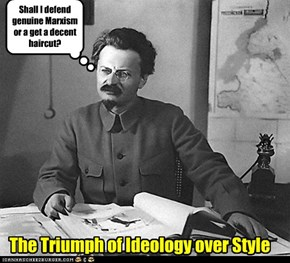 Shall I defend genuine Marxism or a get a decent haircut?